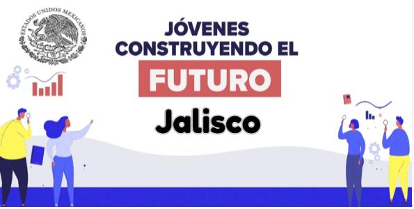 Jovenes Construyendo el Futuro en Jalisco